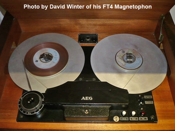 Magnetophon FT4 provided by David Winter