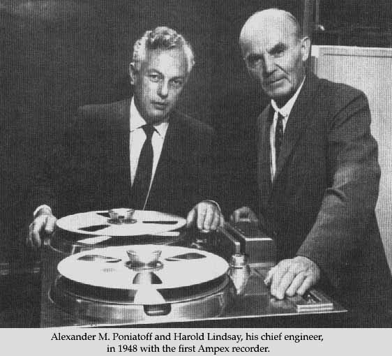 Harold Lindsey and Alexander M. Poniatoff with first Ampex 200A