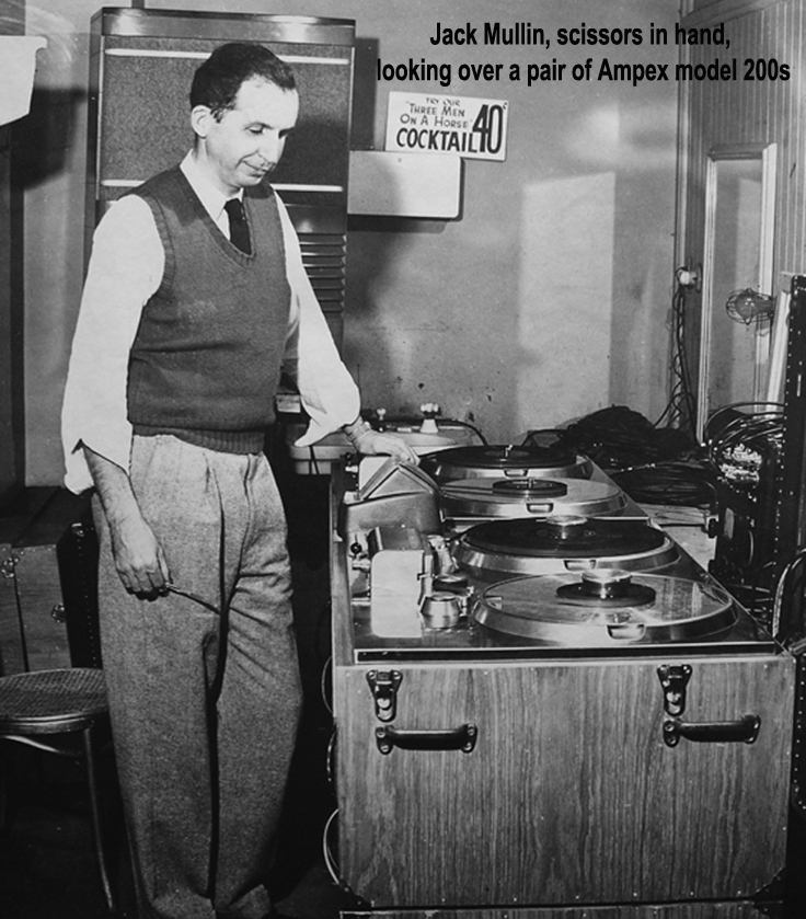 "John ""Jack"" Mullin with Ampex's 200A"